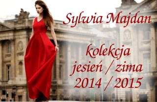 Sylwia Majdan kolekcja jesień/zima 2014/2015